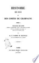 Histoire des ducs et des comtes de Champagne par H. d'Arbois de Jubainville