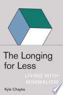 The Longing for Less Book PDF
