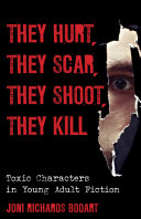They Hurt  They Scar  They Shoot  They Kill