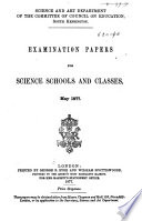 Examination Papers for Science Schools and Classes