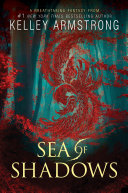 Sea Of Shadows : exciting new direction with this big, breathtaking blend...