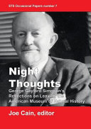 Night Thoughts George Gaylord Simpson S Reflections On Leaving The American Museum Of Natural History