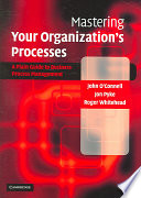 Mastering Your Organization s Processes