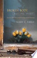 Broken Body, Healing Spirit : as a way of reading...