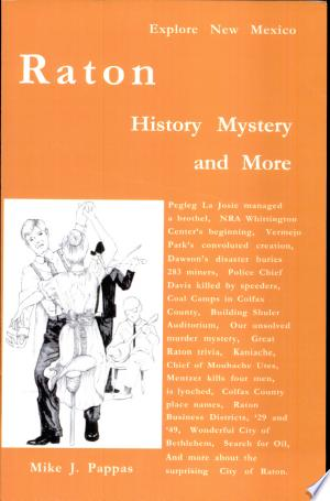 Raton History Mystery And More - Isbn:9780910390699 img-1