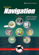 Illustrated Navigation   Traditional  Electronic   Celestial Navigation