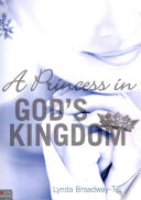 A Princess In God S Kingdom