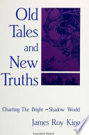 Old Tales and New Truths