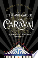 Caraval  the mesmerising Sunday Times bestseller