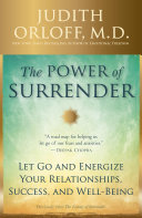 The Power of Surrender And More Fun? Would You Like To