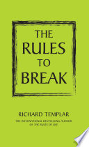 The Rules to Break