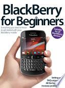 Blackberry for Beginners