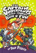 The Captain Underpants Extra Crunchy Book O Fun