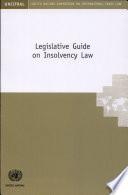 Legislative Guide on Insolvency Law