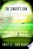 The Singer s Gun