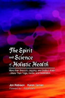 The spirit and science of holistic health