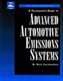 A Technician s Guide to Advanced Automotive Emissions Systems