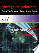 Storage Foundations : storage networking industry association (snia) for use...