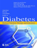 American Dietetic Association Guide to Diabetes Medical Nutrition Therapy and Education