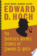 The Sherlock Holmes Stories of Edward D  Hoch