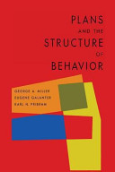 Plans and the Structure of Behavior
