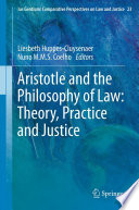 Aristotle and The Philosophy of Law  Theory  Practice and Justice
