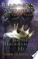 The Battle of Hackham Heath  Ranger s Apprentice  The Early Years Book 2