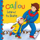 Caillou Learns to Skate
