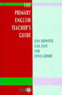 The Primary English Teacher s Guide
