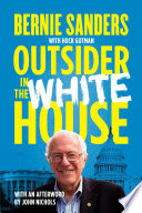Outsider In The White House : progressive socialist and outspoken dissident, using...