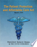 The Patient Protection and Affordable Care Act  Obamacare  w full table of contents