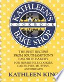 Kathleen s Bake Shop Cookbook