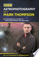 Philip s Astrophotography With Mark Thompson