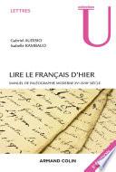 Lire le français d'hier - 5e éd.