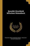 Benedikt Hirschbold Münchner Heimatbuch