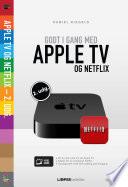 Godt i gang med Apple TV   Netflix  2  udgave
