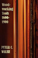 Woodworking Tools 1600 1900 Fully Illustrated