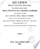 Quadro delle distanze milliarie tra ciascuna delle comuni della provincia di 2  Calabria Ulteriore e da ciascuna di esse alla capitale della Sicilia Citeriore     de  9 ottobre 1824 n  715 sviluppativa dell art  18  del regal decreto de  13 gennaio 1817