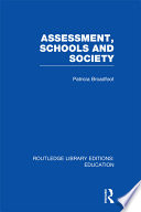 Assessment  Schools and Society