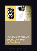 LCD Soundsystem   s Sound Of Silver