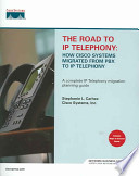 The Road to IP Telephony