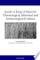 Jonah vs King of Nineveh: Chronological, Historical and Archaeological Evidence