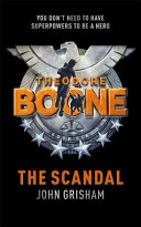 Theodore Boone 06  The Scandal