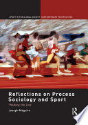 Reflections on Process Sociology and Sport