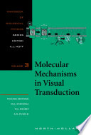 Molecular Mechanisms In Visual Transduction book