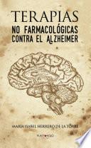 Terapias No Farmacol Gicas Contra El Alzheimer