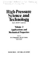 High Pressure Science And Technology Sixth Airapt Conference Applications And Mechanical Properties book