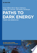 Paths To Dark Energy