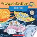 Scholastic s The Magic School Bus Sees Stars Book PDF