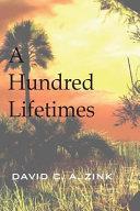 A Hundred Lifetimes